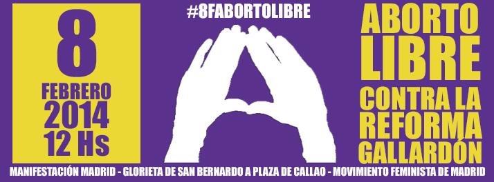 Este mes de febrero comenzamos con dos grandes movilizaciones contra la Ley Gallardón. El sábado 1 llegaba a Madrid el tren de la libertad desde Asturias y otras partes de […]