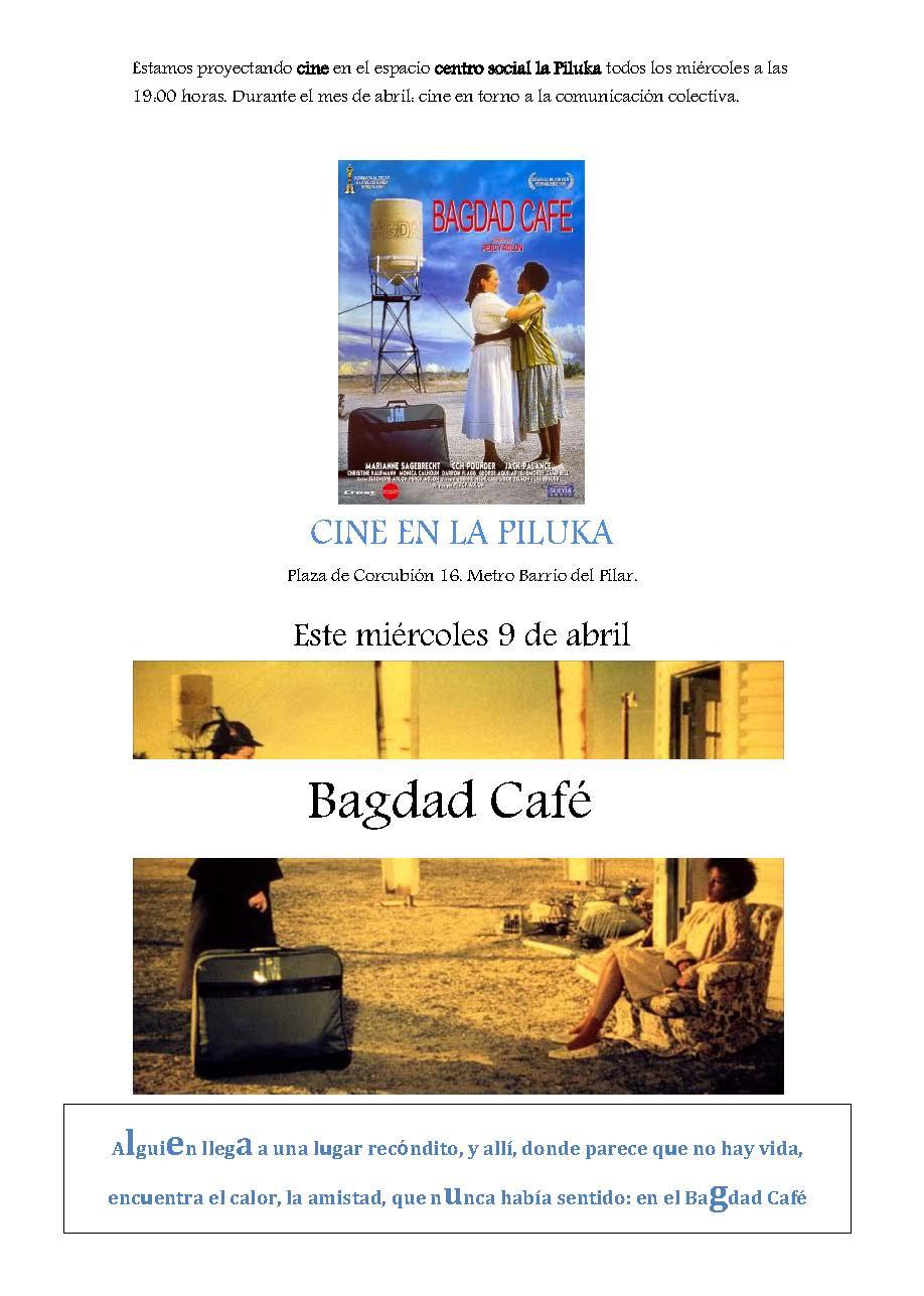 Alguien llega a un lugar recóndito, y allí, donde parece que no hay vida, encuentra el calor, la amistad, que nunca había sentido: en el Bagdad Café. El miércoles 9 […]