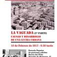3º Encuentro sobre la historia del barrio del Pilar La Vaguada (2ª parte): Causas y desarrollo de una lucha urbana 10 de febrero de 2017 a las 6:30 de la […]