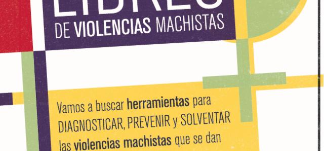 """Desde PEVA (Plataforma por un Espacio Vecinal Autogestionado) estamos organizando el taller: """"¿Cómo hacemos nuestros espacios sociales libres de violencias machistas?"""" Las violencias machistas no son sólo físicas. Los micromachismos […]"""