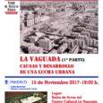miércoles día 15de noviembrede 2017 a las18:002º encuentro sobrela historia del Barrio del Pilarque tendrá lugar en elCCLa Vaguada. La Vaguada: Causas y desarrollo de una lucha urbana ¡Esperamos veros […]