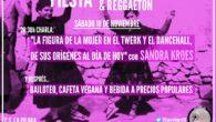 """Este sábado os esperamos en Centro Social La Piluka a partir de las 20.30h. Charla """"La figura de la mujer en el twerk y el dancehall, y sus orígenes al […]"""