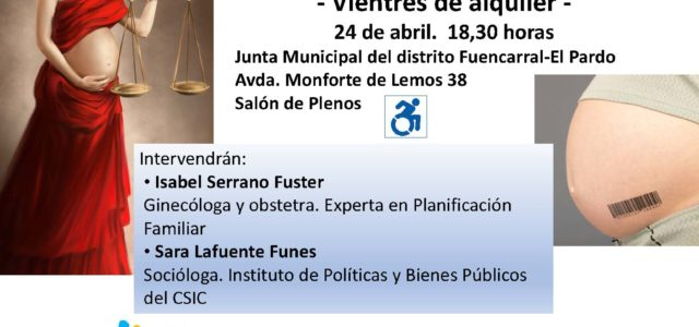 """desde el Consejo/Mesa de Salud del Distrito Fuencarral El Pardo vamos a realizar un debate sobre """"gestación subrogada"""". En la mesa estarán Isabel Serrano y Sara Lafuente. Además de la […]"""