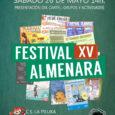 Tenemos el gran placer de invitaros a la ya famosa Paellada Almenara que celebraremos en el Centro Cultural La Piluka, con motivo de Presentación del cartel del XV Festival de […]