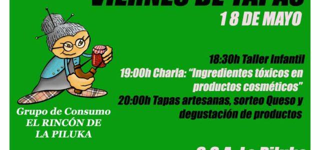 [[Viernes De Tapas Pilukero con Fiesta del Grupo de Consumo EL RINCÓN]] Viernes de tapeo con Fiesta y Actividades desde uno de los colectivos que forman La Piluka, Grupo de […]
