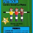 ???? [[Campeonato de Futbolín Pilukero]] ???? ????????Vente el viernes 1 de marzo a jugar al futbolín a la Piluka, habrá música, bebida y tapeo. Mejor ambiente imposible.