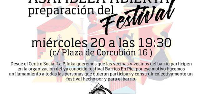 Desde el Centro Social La Piluka, queremos que las vecinas y vecinos del barrio participen en la organización del ya conocido festival Barrios en Píe. Por ese motivo, hacemos un […]