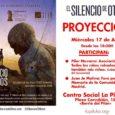 ?? La Juventud Activa del Pilar proyectará en La Piluka el Silencio de Otros con la presencia de colaboradoras del documental y activistas por la Memoria Histórica/Democrática. ? Que su […]