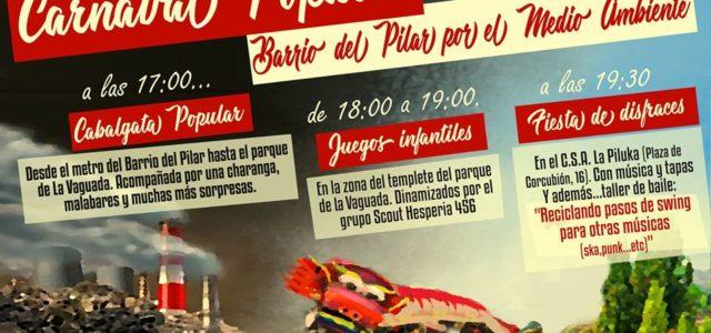 ¡¡ATENCIÓN VECIN@S!! Ya está aquí el cartel de la cuarta edición del Carnaval Popular del Pilar, organizado por diversas asociaciones vecinales y grupos scouts para el disfrute de todo el […]