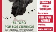 ? Presentación del libro:«El Toro por los cuernos. Vox, la extrema derecha Europea y el voto obrero»? con ? el autor Fidel Oliván Navarro. Un riguroso análisis sobre el auge […]