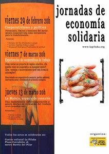 Los días 29 de febrero, 7 y 27 de marzo se realizarán unas jornadas de economía solidaria, centrándose en esta ocasión en las cooperativas de trabajo. La progresiva incorporación al […]