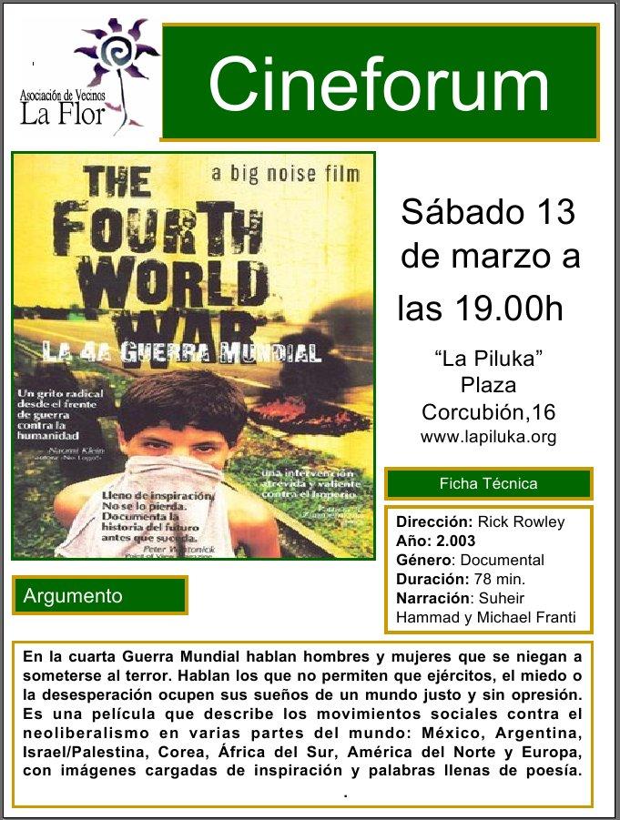 El próximo sábado 13 de marzo a las 19.00 h proyectaremos en el Centro Cultural «La Piluka», el documental de Richard Rowley «The Fourth World War» ( La 4ª Guerra […]
