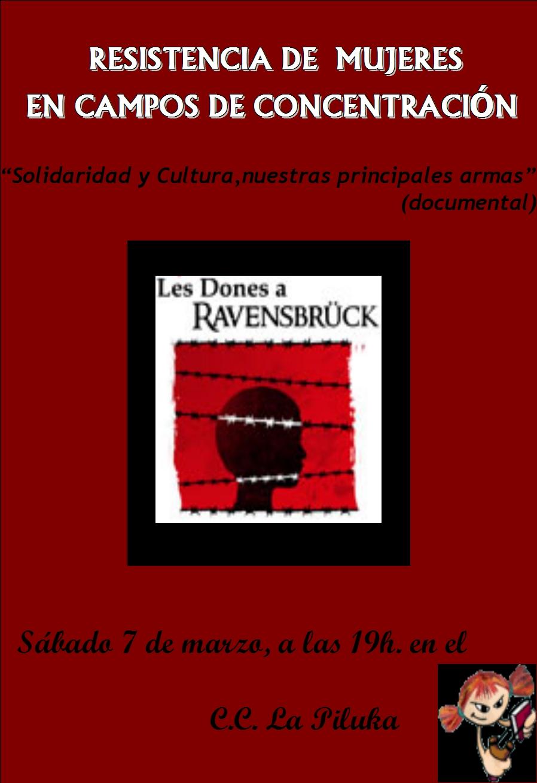 El sábado 7 de marzo a las 19:00proyectaremos en la Piluka el documental «Les Dones a Ravensbrück». Un pequeño video (30 min.)sobre la vida de las mujeres en el […]